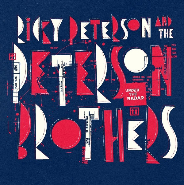 Ricky Peterson  & The Petersen Brothers Under the Radar (2 vinyles)