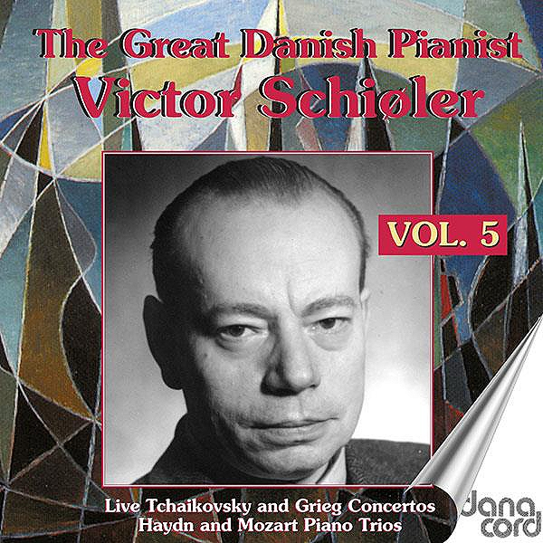 The Great Danish Pianist Victor Schioler (1899-1967), vol.5