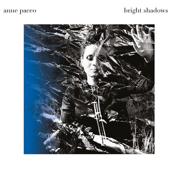 Anne Paceo Bright Shadows (Vinyle)