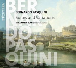 [KTC1532] Pasquini / Suites And Variations - Lydia Maria Blank, Clavecin