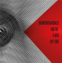 [864839] Branford Marsalis and The X-Men – Live 1990